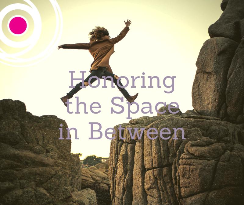 Navigating the Space in Between